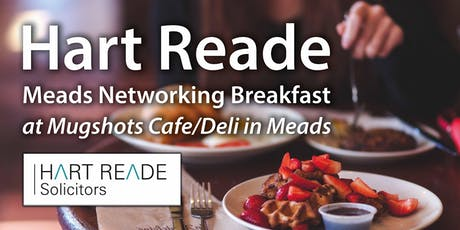 Hart Reade Meads Networking Breakfast - 30th August 2019 tickets
