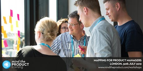 Mapping for Product Managers Training Workshop - London tickets