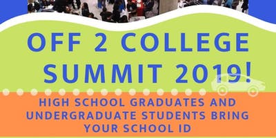 Off 2 College Summit 2019!