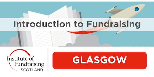 Introduction to Fundraising - Glasgow (large charities)