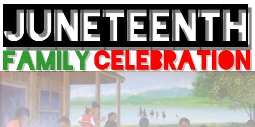 Juneteenth Family Celebration