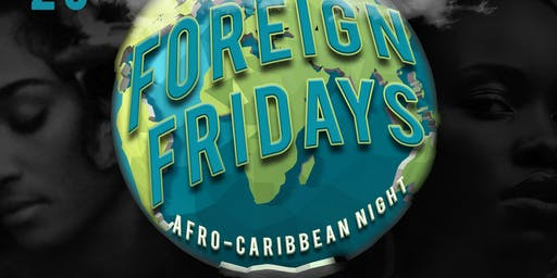 FOREIGN FRIDAYS AT REEF LOUNGE