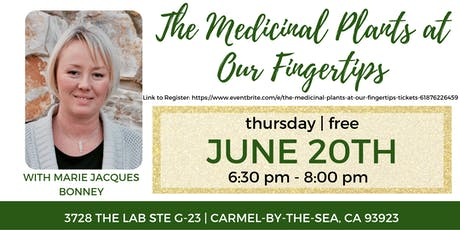 The Medicinal Plants at Our Fingertips tickets
