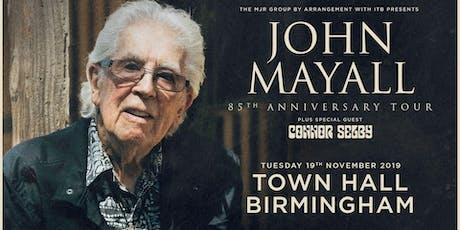 John Mayall - 85th Anniversary Tour (Town Hall, Birmingham) tickets