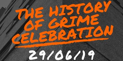 The History of Grime: End of Project Celebration