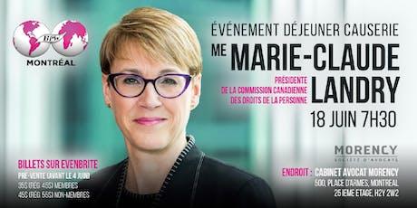 Dejeuner avec  Me Marie-Claude Landry, présidente de la Commission canadienne des droits de la personne billets