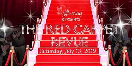 The Gift of Song: RED CARPET REVUE tickets