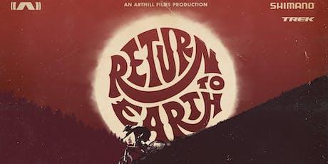 Return to Earth: Mountain Bike Movie Premiere tickets