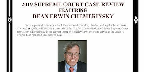 Supreme Court Case Review featuring Dean Erwin Chemerinksy tickets