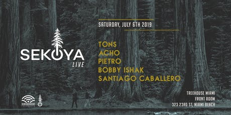 Sekoya Live @ Treehouse Miami tickets