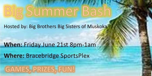 Big Summer Bash!