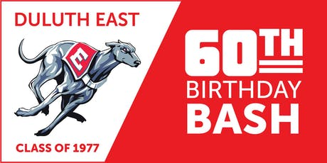 Duluth East Class of 1977 60th Birthday Bash tickets