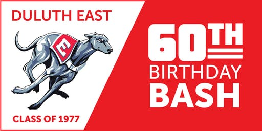 Duluth East Class of 1977 60th Birthday Bash