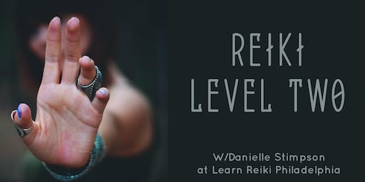 Reiki Level 2` Weekend Intensive