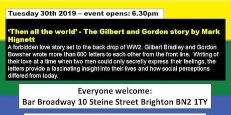 'Then All The World' - A Brighton Pre-Pride Event tickets