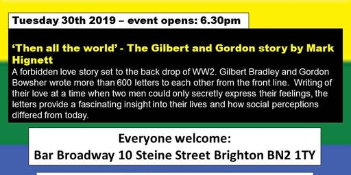 'Then All The World' - A Brighton Pre-Pride Event