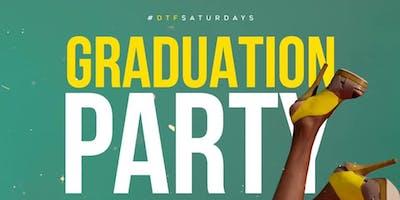 Graduation SZN at DTF Saturday