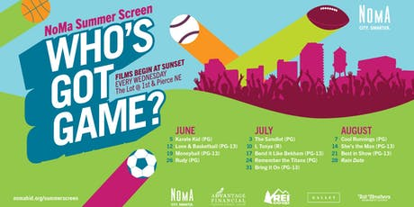 NoMa Summer Screen Rain Date tickets