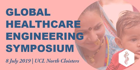 UCL Global Healthcare Engineering Symposium tickets
