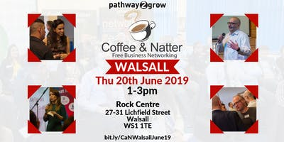 Walsall Coffee & Natter - Free Business Networking Thurs 20th June 2019