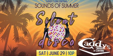 Sounds of Summer Silent Disco tickets
