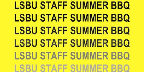 Annual LSBU Staff Summer BBQ tickets