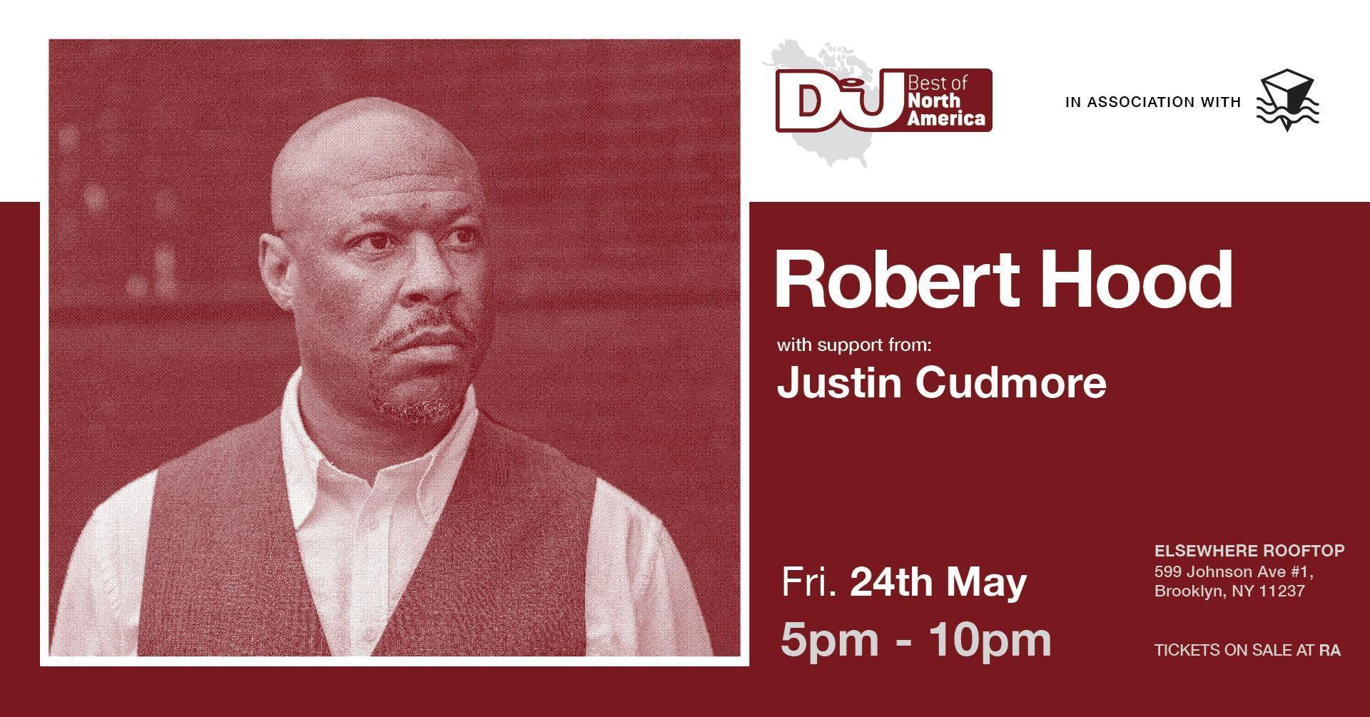 DJ Mag Best of North America w/ Robert Hood + Justin Cudmore