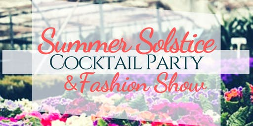 Summer Solstice Cocktail Party & Fashion Show
