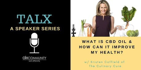 TALX: What is CBD Oil & How Can it Improve My Health? tickets