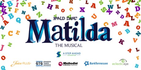 Matilda the Musical- Change Her Destiny Fundraiser  tickets