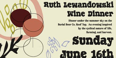 Ruth Lewandowski Wine Dinner