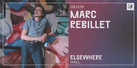 Marc Rebillet @ Elsewhere (Hall) tickets