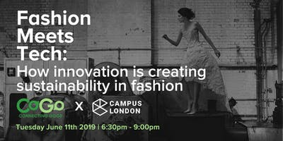 Fashion Meets Tech: How innovation is creating sustainability in fashion