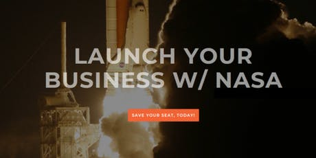 Launch Your Business With NASA tickets