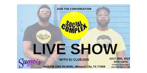 Social Complex Live Show