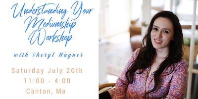Understanding your Mediumship Workshop with Sheryl Wagner