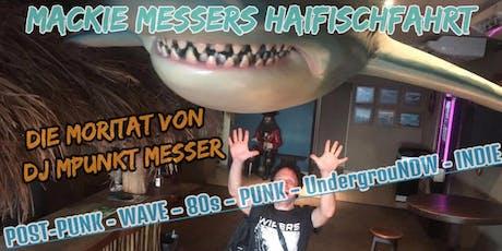 HAIFISCH-PARTY mit DJ MPunkT Messer Tickets