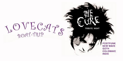 LOVECATS – THE CURE-TRIBUTE PARTY