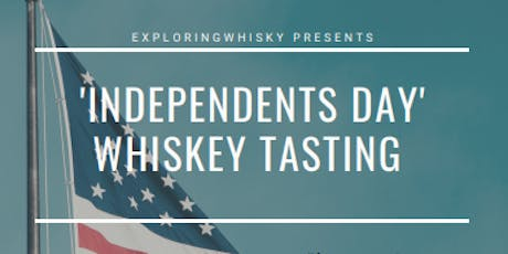 'Independents Day' American Whiskey Tasting  tickets