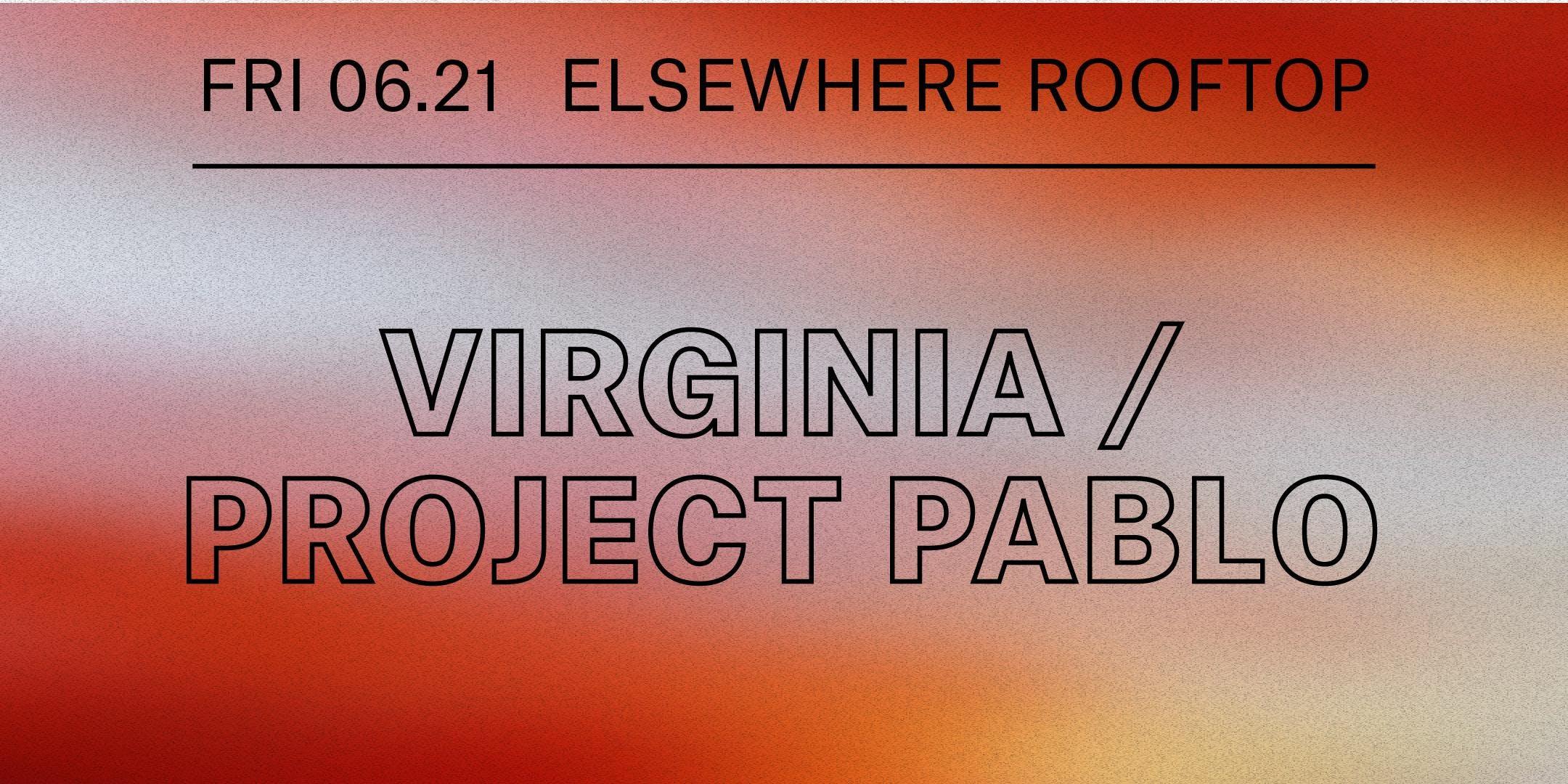 Virginia, Project Pablo