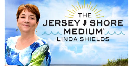 THE JERSEY SHORE MEDIUM, LINDA SHIELDS