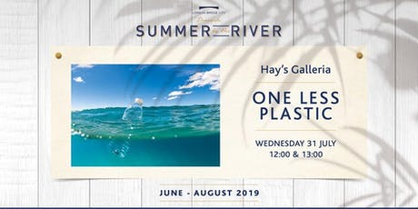 Summer by the River: Hello London, Goodbye Ocean Plastic! tickets