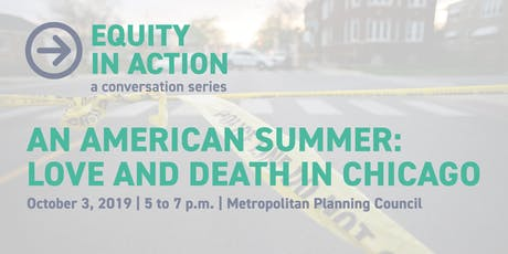 MPC Think & Drink | An American Summer: Love and Death in Chicago  tickets