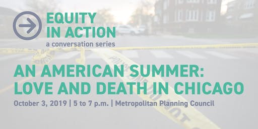 MPC Think & Drink | An American Summer: Love and Death in Chicago