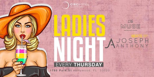 LADIES NIGHT @ MUSE ROOFTOP/CIRC HOTEL