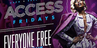 Access Lounge Fridays.... Houstons Favorite Friday Night Party