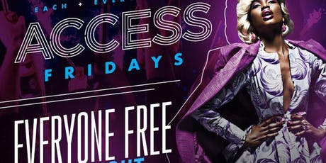 Access Lounge Fridays.... Houstons Favorite Friday Night Party tickets