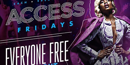 Access Lounge Fridays... Music Karaoke 8p-11p After Party 11-2am NO COVER ALL NIGHT