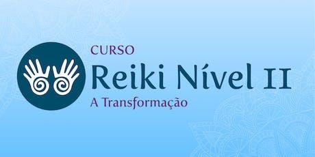 Curso Reiki Nível 2 - A Transformação ingressos