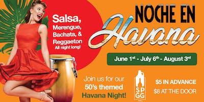 NOCHE EN HAVANA - Salsa, Merenge & Bachata (First Saturday of the Month)